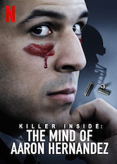Killer Inside: The Mind of Aaron Hernandez