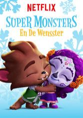 Super Monsters en de wensster